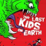 BOOK REVIEW: The Last Kids on Earth by Max Brallier, illustrated by Douglas Holgate