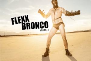 VINYL REVIEW: FLEXX BRONCO – Volume 3