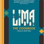BOOK REVIEW: Lima: The Cookbook by Virgilio Martinez