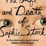 BOOK REVIEW: The Life and Death of Sophie Stark by Anna North