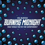 BOOK REVIEW: Burning Midnight by Will McIntosh