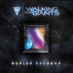 CD REVIEW: WALKING WITH GIANTS – Worlds Unknown