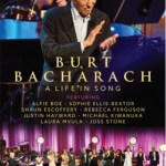 """NEWS: BURT BACHARACH """"A Life In Song"""" On DVD, Blu-ray, and Digital Formats"""
