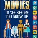 BOOK REVIEW: 101 Movies to See Before You Grow Up by Suzette Valle