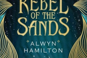 BOOK REVIEW: Rebel of the Sands by Alwyn Hamilton