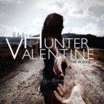 CD REVIEW: HUNTER VALENTINE – The Pledge