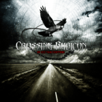 CD REVIEW: CROSSING RUBICON – No Less Than Everything