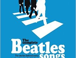 BOOK REVIEW: The Complete Beatles Songs by Steven Turner
