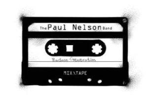 INTERVIEW: PAUL NELSON of Paul Nelson Band – March 2016