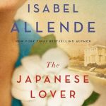 BOOK REVIEW: The Japanese Lover by Isabelle Allende
