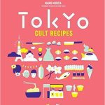 BOOK REVIEW: Tokyo Cult Recipes by Maori Murota