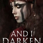 BOOK REVIEW: And I Darken by Kiersten White