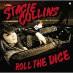 CD REVIEW: STACIE COLLINS – Roll The Dice
