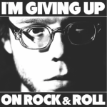 CD REVIEW: CHRISTOPHER THE CONQUERED – I'm Giving Up On Rock & Roll