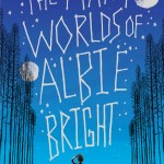 BOOK REVIEW: The Many Worlds of Albie Bright by Christopher Edge
