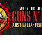 GUNS N' ROSES Not In This Lifetime AUSTRALIAN DATES ANNOUNCED!