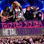"NEWS: ""TWISTED SISTER – METAL MELTDOWN LIVE AT THE HARD ROCK CASINO LAS VEGAS"""