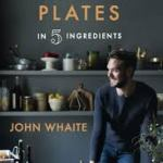 BOOK REVIEW: PERFECT PLATES IN 5 INGREDIENTS by John Whaite