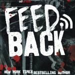 BOOK REVIEW: Feedback by Mira Grant