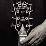 CD REVIEW: ROSSINGTON – Take It On Faith
