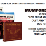 "NEWS: MUMFORD & SONS announce ""Live From South Africa: Dust And Thunder"" DVD release"