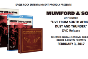"""NEWS: MUMFORD & SONS announce """"Live From South Africa: Dust And Thunder"""" DVD release"""