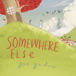 BOOK REVIEW: Somewhere Else by Gus Gordon