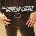 CD REVIEW: NATHANIEL RATELIFF & THE NIGHT SWEATS – A Little Something More From… EP