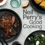 COOKBOOK REVIEW: GOOD COOKING by Neil Perry