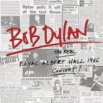 CD REVIEW: BOB DYLAN – The Real Royal Albert Hall 1966 Concert