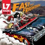 CD REVIEW: L7 – Fast and Frightening