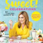 COOKBOOK REVIEW: SWEET! CELEBRATIONS – Elise Strachan