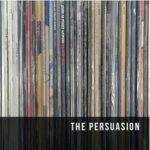 CD REVIEW: THE PERUASION – The Persuasion EP