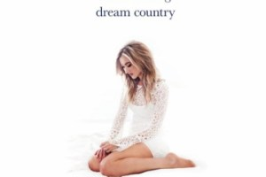 CD REVIEW: SARAH DARLING – Dream Country
