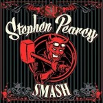 CD REVIEW: STEPHEN PEARCY – Smash