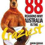 BOOK REVIEW: 88 Reasons Why Australia Is The Craziest by Simon Crerar
