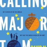 BOOK REVIEW: Calling Major Tom by David M. Barnett