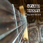 CD REVIEW: AVARGO GROOVE – Roll With The Dice EP