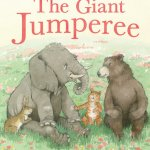 BOOK REVIEW: The Giant Jumperee by Julia Donaldson, illustrated by Helen Oxenbury
