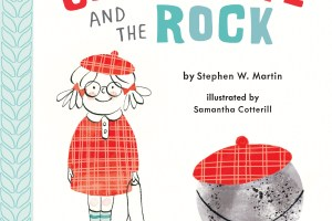 BOOK REVIEW: Charlotte and the Rock by Stephen W. Martin, illustrated by Samantha Cotterill