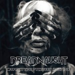 CD REVIEW: DREADNAUGHT – Caught The Vultures Sleeping