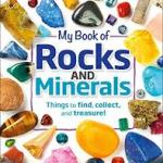 BOOK REVIEW: My Book of Rocks and Minerals by Dorling Kindersley