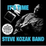 CD REVIEW: STEVE KOZAK BAND – It's Time