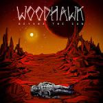 CD REVIEW: WOODHAWK – Beyond The Sun