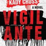 BOOK REVIEW: Vigilante by Kady Cross