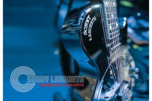 CD REVIEW: SONNY LANDRETH – Recorded Live In Lafayette
