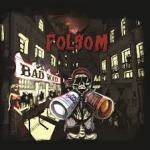 CD REVIEW: FOLSOM – Bad Ways