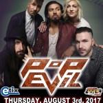 LIVE: POP EVIL– August 3, 2017