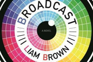 BOOK REVIEW: Broadcast by Liam Brown