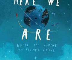 BOOK REVIEW: Here We Are – Notes for Living on Planet Earth by Oliver Jeffers
